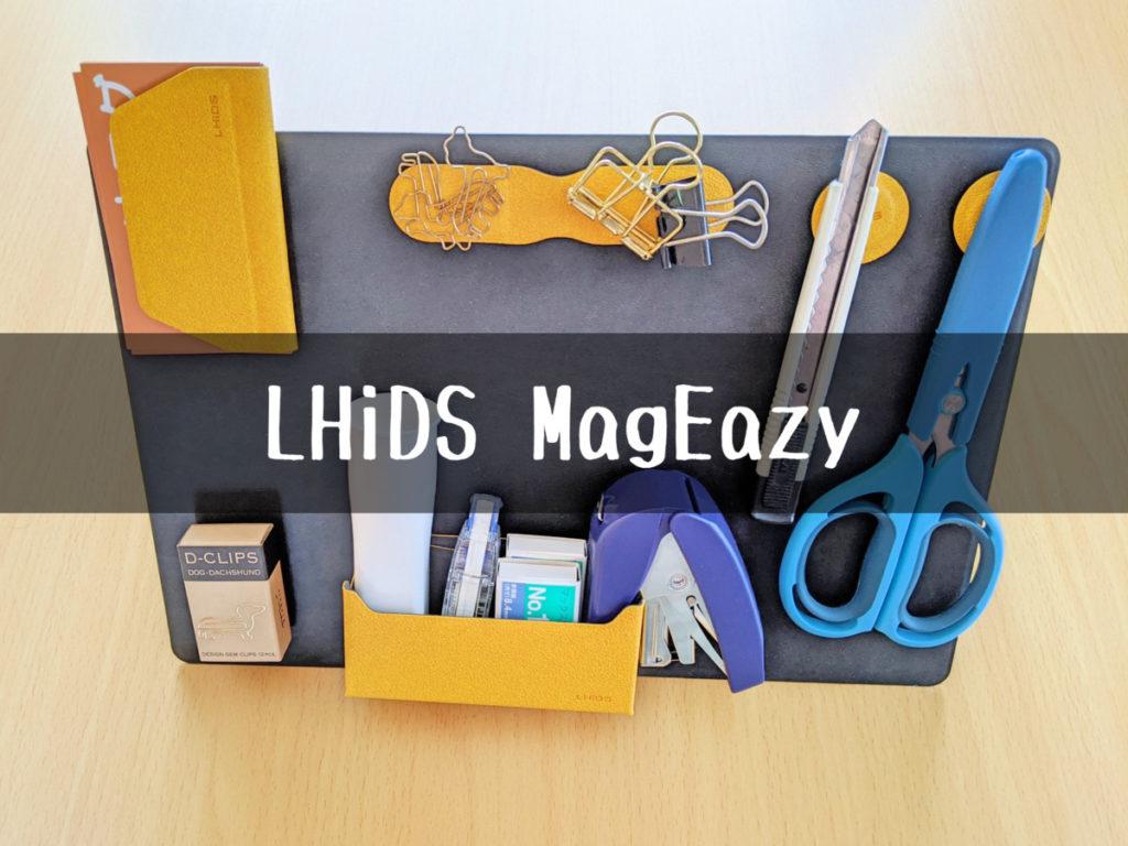 LHiDS MagEazy